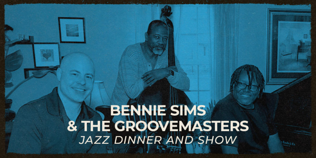 Bennie Sims & The Groovemasters - Jazz Dinner and Show at Rivet: Canteen & Assembly on Saturday, November 20th, starting at 6:00 PM.
