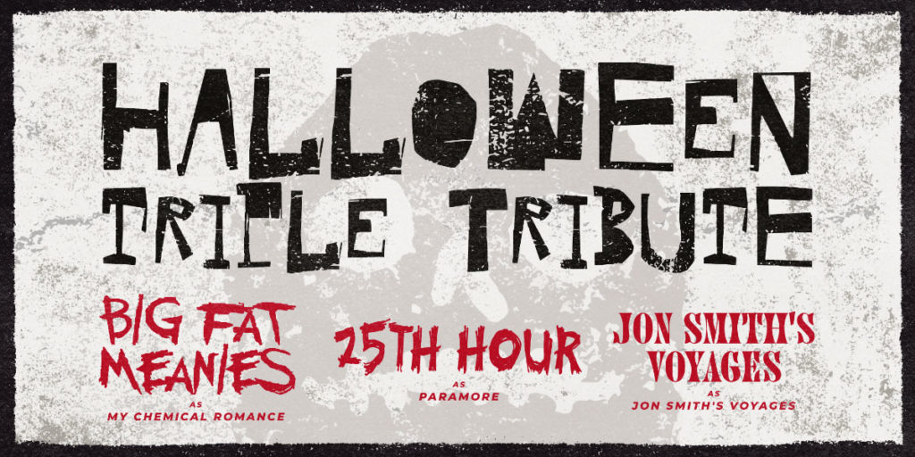 A triple header of fun to kick off Halloween weekend with three great bands paying tribute to bands that inspire them: My Chemical Romance (with Big Fat Meanies), JSV (with Jon Smith's Voyages), and Paramore (with 25th Hour). On Friday, October 29th, 2021 at 8:30PM. Address: Rivet: Canteen & Assembly at 238 East High Street, Pottstown, PA 19464