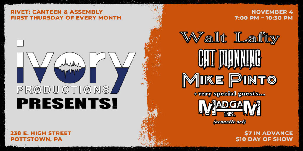 Ivory Productions: Walt Lafty, MaddaM Ink acoustic, Cat Manning and Mike Pinto at Rivet: Canteen & Assembly on Thursday November 4th, 2021 at 7PM.